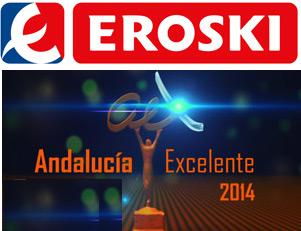 """EROSKI  premio """"Andalucía Excelente 2014"""" a la franquicia en expansión"""