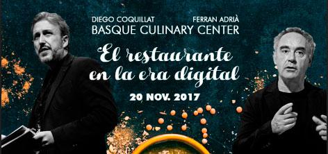 """Ferran Adriá y Diego Coquillat debatirán sobre los restaurantes del futuro en la jornada """"El restaurante en la era digital"""", que se llevará a cabo en las instalaciones del prestigioso centro de formación e investigación gastronómica Basque Culinary Center de San Sebastián."""