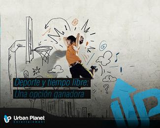 Urban Planet. Deporte y tiempo libre: una opción ganadora