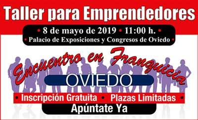 El VII Encuentro en Franquicia en Oviedo abre de nuevo sus puertas el día 8 de mayo de 2019 en el Palacio de Exposiciones y Congresos de Oviedo.