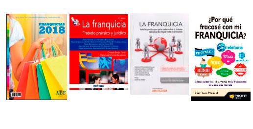 4 Libros esenciales sobre franquicias para emprender con éxito. Queremos recomendar algunos libros relacionados con el mundo de la franquicia que consideramos esenciales. Manual de la Franquicia